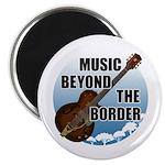 Beyond the border Magnet