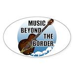 Beyond the border Sticker (Oval)
