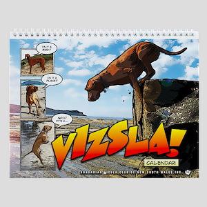 It's A Vizsla! Wall Calendar
