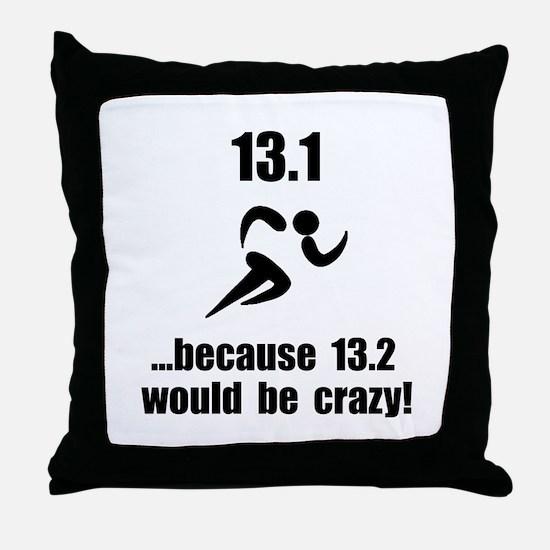 13.1 Run Crazy Throw Pillow
