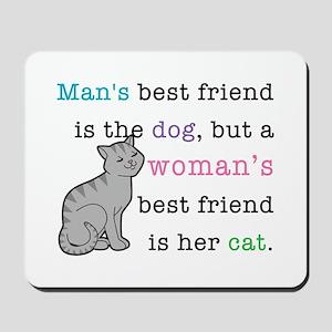 Woman's Best Friend Mousepad