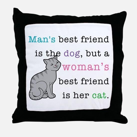 Woman's Best Friend Throw Pillow