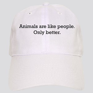 Animals Are Like People only Cap