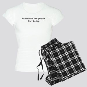 Animals Are Like People only Women's Light Pajamas