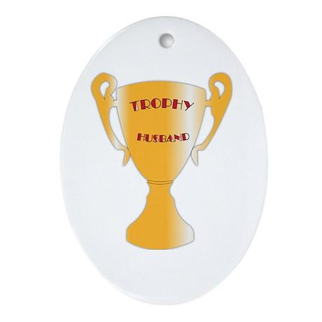 Trophy Husband Ornament (Oval)
