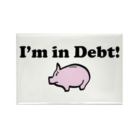 I'm in Debt Rectangle Magnet (100 pack)