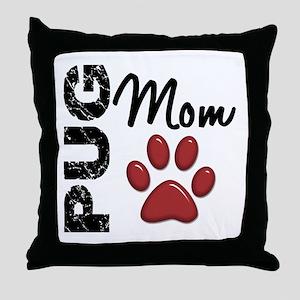 Pug Mom 2 Throw Pillow