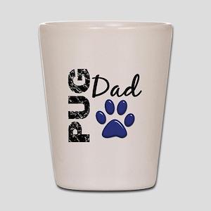Pug Dad 2 Shot Glass