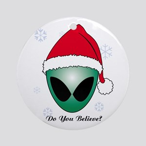 Do you believe? Ornament (Round)