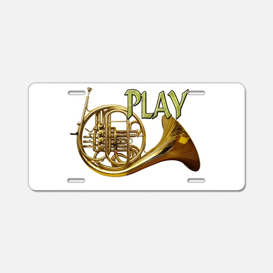 PLAY- FRENCH HORN Aluminum License Plate