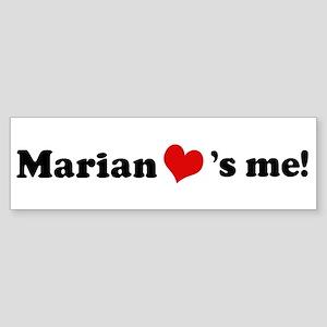 Marian loves me Bumper Sticker
