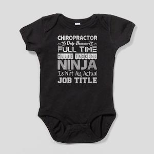 Chiropractor FullTime Multitasking Ninja Body Suit