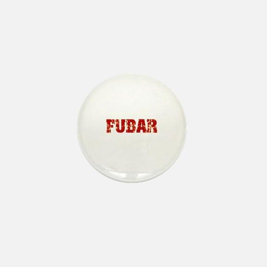 FUBAR Mini Button