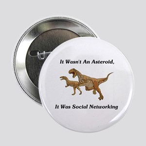 """It Was Social Networking 2.25"""" Button"""