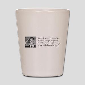Ronal Reagan Always Be Proud Shot Glass