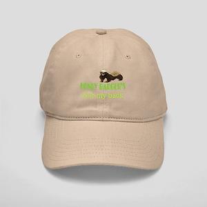 Honey Badger's Got My Back Cap