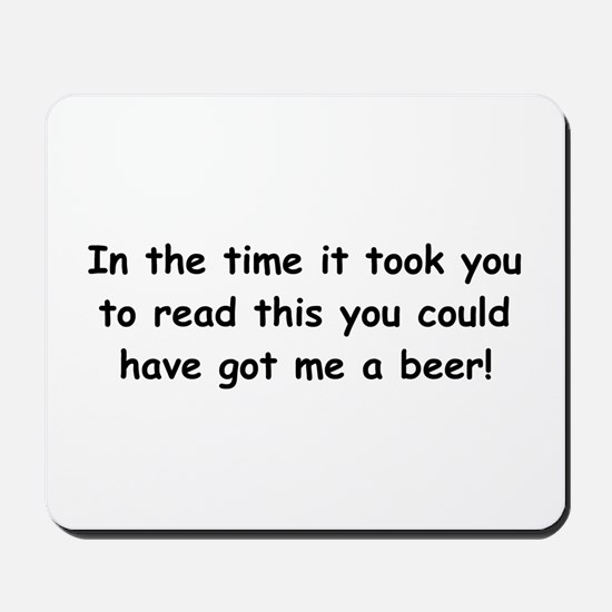 Beer gift Mousepad