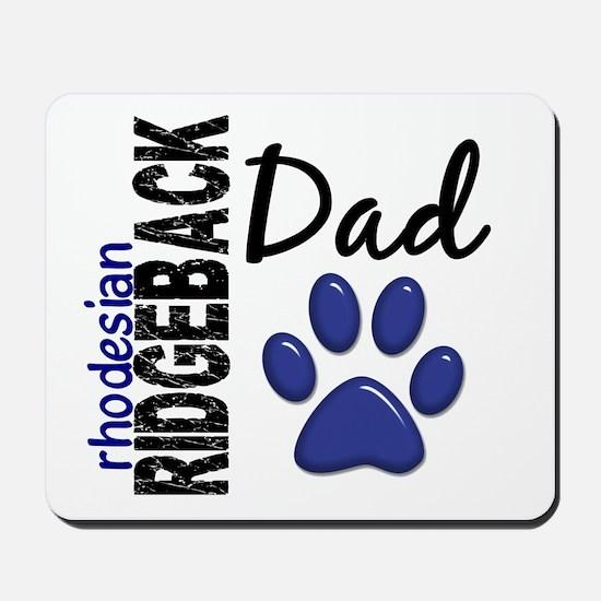 Rhodesian Ridgeback Dad 2 Mousepad
