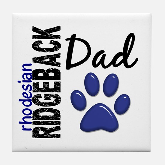 Rhodesian Ridgeback Dad 2 Tile Coaster