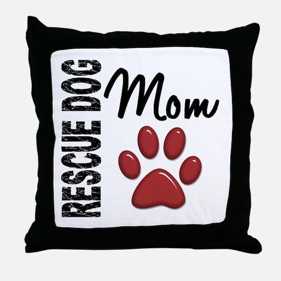 Rescue Dog Mom 2 Throw Pillow