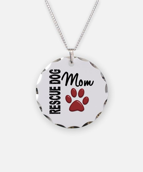 Rescue Dog Mom 2 Necklace