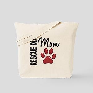 Rescue Dog Mom 2 Tote Bag