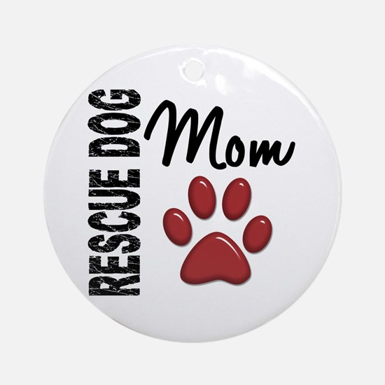 Rescue Dog Mom 2 Ornament (Round)