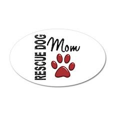 Rescue Dog Mom 2 22x14 Oval Wall Peel
