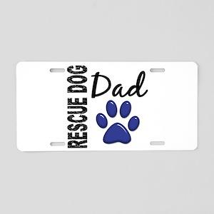 Rescue Dog Dad 2 Aluminum License Plate