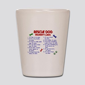 Rescue Dog Property Laws 2 Shot Glass