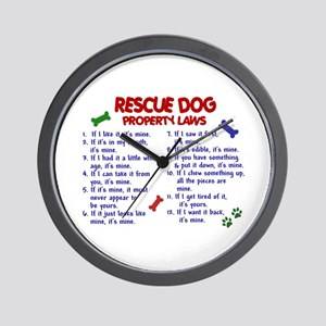 Rescue Dog Property Laws 2 Wall Clock