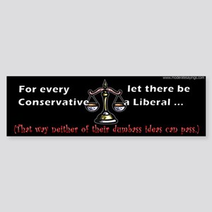 For Every Conservative, Let There Be A Liberal