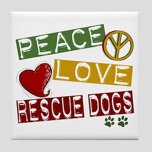 Peace Love Rescue Dogs Tile Coaster