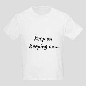 keeping on Kids Light T-Shirt