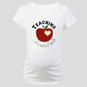 Teaching Maternity T-Shirt