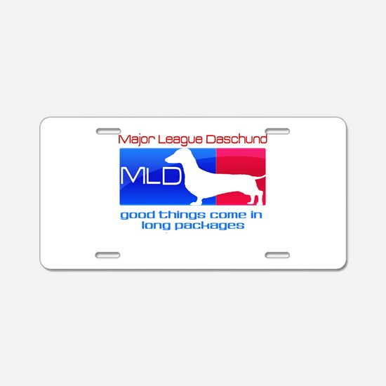 Major League Daschund Aluminum License Plate
