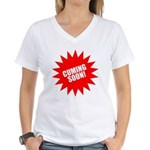 Cuming Soon Women's V-Neck T-Shirt