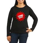 Cuming Soon Women's Long Sleeve Dark T-Shirt