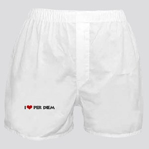 I Love Per Diem Boxer Shorts