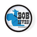 Bob Lives! Wall Clock