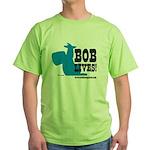 Bob Lives! Green T-Shirt