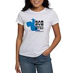 Bob Lives! Women's T-Shirt