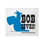 Bob Lives! Throw Blanket