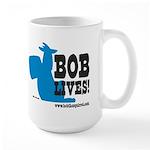 Bob Lives! Large Mug