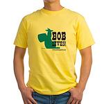 Bob Lives! Yellow T-Shirt