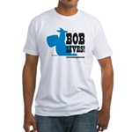 Bob Lives! Fitted T-Shirt