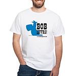 Bob Lives! White T-Shirt