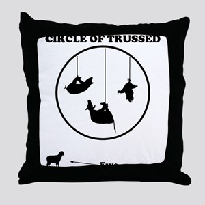 Circle of Trust (Trussed) Throw Pillow