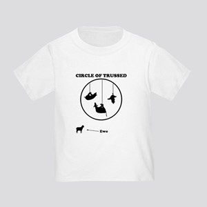 Circle of Trust (Trussed) Toddler T-Shirt
