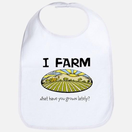 I farm... Bib